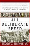 All Deliberate Speed, Charles J. Ogletree, 0393326861