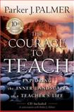 The Courage to Teach 2nd Edition