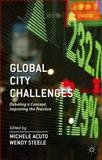 Global City Challenges : Debating a Concept, Improving the Practice, Acuto, Michele and Steele, Wendy, 1137286865