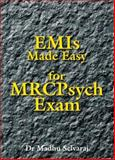 EMIs Made Easy for MRCPsych Exam, Selvaraj, Madhu, 1412026865