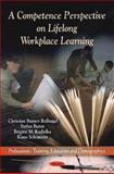 A Competence Perspective on Lifelong Workplace Learning, Christian Stamov Rossnagel, Stefan Baron, Brigitte M. Kudielka, Klaus Schomann, 1616686863