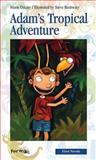 Adam's Tropical Adventure, Marie Décary, 0887806864