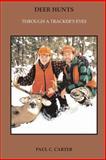 Deer Hunts, Paul Carter, 1500436860