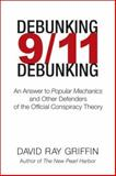 Debunking 9/11 Debunking, David Ray Griffin, 156656686X