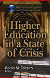 Higher Education in a State of Crisis, Teixeira, Roccio M., 1612096867