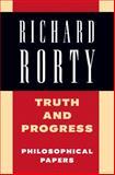 Truth and Progress, Richard McKay Rorty, 0521556864
