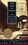 The Rape of Europa, Lynn H. Nicholas, 0679756868