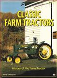 Classic Farm Tractors, Randy Leffingwell, 0785826866