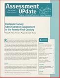 Electronic Survey Administratiom - Assessment in Twenty-First Century 2004, Trudy W. Banta and Associates Staff, 0787976865