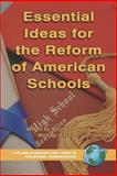 Essential Ideas for the Reform of American Schools, Hoy, Wayne K. and DiPaola, Michael F., 1593116861