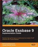 Oracle Essbase 9 Implementation Guide, Anantapantula, Sarma and Gomez, Joseph Sydney, 1847196861
