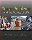 Social Problems and the Quality of Life, Lauer, Robert and Lauer, Jeanette, 0078026865