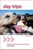 Day Trips® from Sacramento, Stephen Metzger, 0762736860