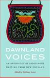 Dawnland Voices : An Anthology of Indigenous Writing from New England, , 0803246862