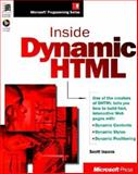 Inside Dynamic Html : One of Dynamic Htmls Creators tells You How to Build Fast Web Pages, Isaacs, Scott, 1572316861