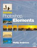 Adobe Photoshop Elements : A Visual Introduction to Digital Imaging, Andrews, Philip, 0240516869