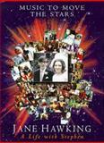Music to Move the Stars, Jane Hawking, 0333746864