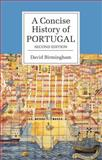 A Concise History of Portugal 2nd Edition
