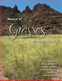 Manual of Grasses for North America, , 0874216869