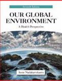 Our Global Environment : A Health Perspective, Nadakavukaren, Anne, 1577666860