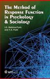 The Method of Response Functions in Psychology and Sociology, Malkina-Pykh, I. G. and Pykh, Y. A., 184564686X