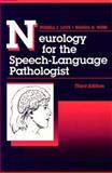 Neurology for the Speech-Language Pathologist, Love, Russell J. and Webb, Wanda G., 0750696869