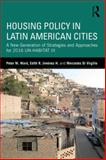Housing Policy in Latin American Cities : A New Generation of Strategies and Approaches for 2016 un-HABITAT III, Ward, Peter M. and Jiménez, Edith J., 1138776866