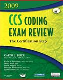 CCS Coding Exam Review 2009 : The Certification Step, Buck, Carol J., 1416036865