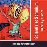 Scientia et Somnium, Iván Noé Martínez Salazar, 1463326866