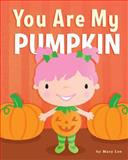 You Are My Pumpkin, Mary Lee, 1492346861