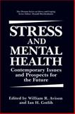 Stress and Mental Health : Contemporary Issues and Prospects for the Future, , 0306446871