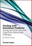 Dealing with Emotional Problems Using Rational-Emotive and Cognitive Behaviour Therapy, Dryden, Windy, 0415586879