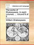The Works of Shakespeare In, William Shakespeare, 1170626874