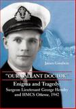 Our Gallant Doctor, James Goodwin, 1550026879