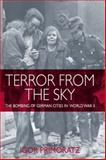 Terror from the Sky : The Bombing of German Cities in World War II, , 1845456874