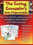 The Caring Counselor's Book of Reproducibles, Hudgins, Maryann, 1889636878