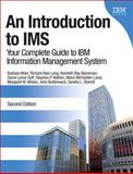 An Introduction to IMS : Your Complete Guide to IBM Information Management System, Klein, Barbara and Long, Richard Alan, 0132886871