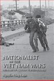 Nationalist in the Viet Nam Wars : Memoirs of a Victim Turned Soldier, Luan, Nguyen Công, 0253356873