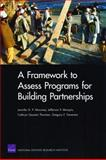 A Framework to Assess Programs for Building Partnerships, Jennifer D. P. Moroney and Jefferson P. Marquis, 083304687X