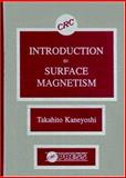 Introduction to Surface Magnetism, Kaneyoshi, Takahito, 0849366879
