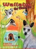 Wallaby the Wannabe, Feuer Bonnie, 0982546874