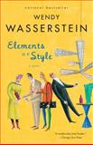 Elements of Style, Wendy Wasserstein, 1400076870