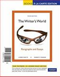 The Writer's World : Paragraphs and Essays, Books a la Carte Edition, Gaetz, Lynne and Phadke, Suneeti, 0205066879