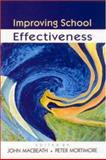 Improving School Effectiveness, John Macbeath, 0335206875