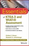Essentials of KTEA -3 and WIAT®-III Assessment 1st Edition