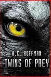 Twins of Prey, W. C. Hoffman, 1490546871