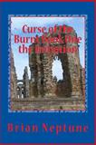 Curse of the Burnt Book One the Initiation, Brian Neptune, 1500436879