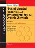 Handbook of Physical-Chemical Properties and Environmental Fate for Organic Chemicals : Volume 1: Introduction and Hydrocarbons, Ma, Kuo-Ching and Lee, Sum Chi, 1566706874