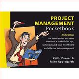 Project Management Pocketbook, Posner, Keith and Applegarth, Mike, 1903776872
