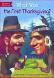 What Was the First Thanksgiving?, Joan Holub, 0606316876